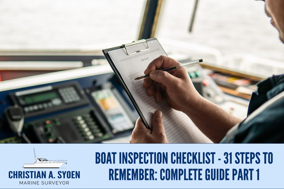 Boat Inspection Checklist - 31 Steps To Remember: Complete Guide Part 1