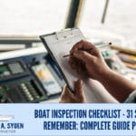 Boat Inspection Checklist - 31 Steps To Remember: Complete Guide Part 2